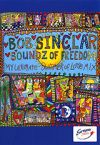 Bob Sinclar: Soundz of freedom DVD